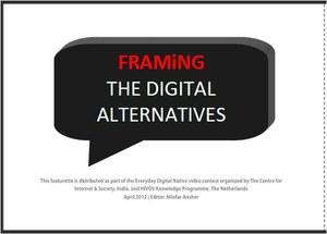 Framing the Digital AlterNatives