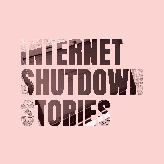 Internet Shutdown Stories