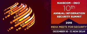NASSCOM-DSCI Annual Information Security Summit 2015 - Notes