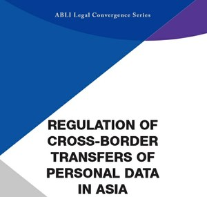 CIS contributes to ABLI Compendium on Regulation of Cross-Border Transfers of Personal Data in Asia