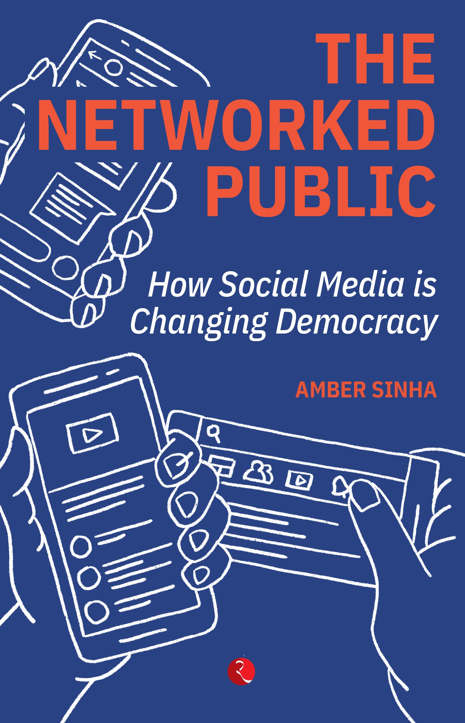 The Networked Public: How Social Media is Changing Democracy