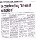Deconstructing 'Internet addiction'