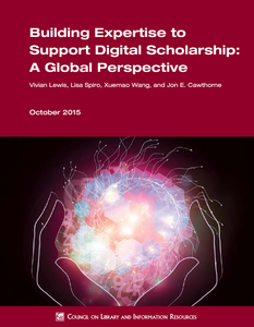 CIS Featured in 'Building Expertise to Support Digital Scholarship: A Global Perspective' Report