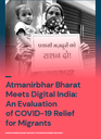 Atmanirbhar Bharat Meets Digital India: An Evaluation of COVID-19 Relief for Migrants