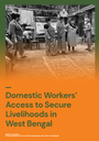 Parichiti - Domestic Workers' Access to Secure Livelihoods in West Bengal